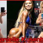【筋トレ女子】美人で筋肉ムキムキ!完璧な身体の海外トレーニー│Danielle Kusenberger